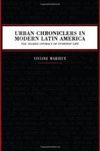 mahieux_urban_chroniclers_in_modern_latin_america_0